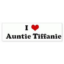 I Love Auntie Tiffanie Bumper Bumper Sticker