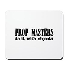 Prop Masters do it with Objec Mousepad