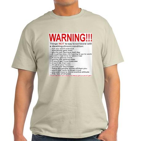 Chronic Condition Warning Ash Grey T-Shirt