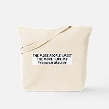 Pyrenean Mastiff: people I me Tote Bag