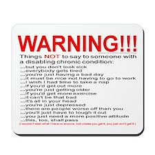 Chronic Condition Warning Mousepad