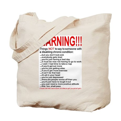 Chronic Condition Warning Tote Bag