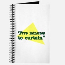 """""""Five minutes to Curtain."""" Journal"""