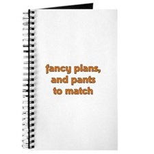 Fancy Plans, and Pants to Mat Journal