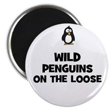 wild penguins on the loose Magnet