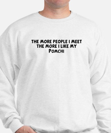 Pomchi: people I meet Sweatshirt