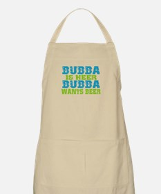Bubba Is Here For Beer Apron