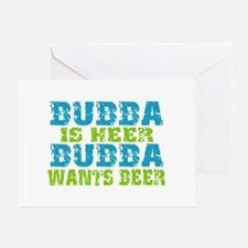 Bubba Is Here For Beer Greeting Card