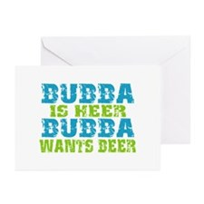 Bubba Is Here For Beer Greeting Cards (Pk of 10)