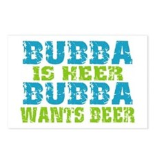 Bubba Is Here For Beer Postcards (Package of 8)