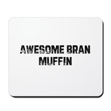 Awesome Bran Muffin Mousepad