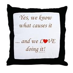 Love doing it Throw Pillow