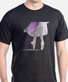 Without Dance what's the Poin T-Shirt