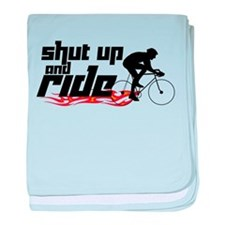 Shut Up and Ride baby blanket