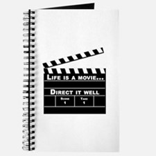 Life is a movie, direct it well - Journal
