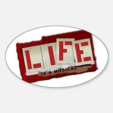 Life is a Musical - Oval Decal