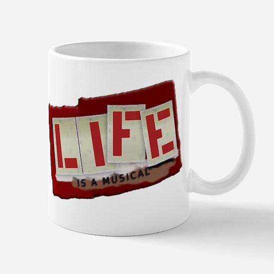 Life is a Musical - Mug