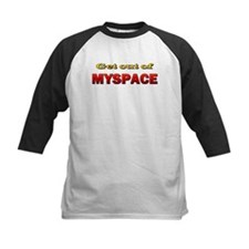 Get out of MYSPACE Tee