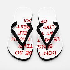 laugh Flip Flops