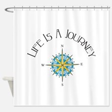 Life Is A Journey Shower Curtain