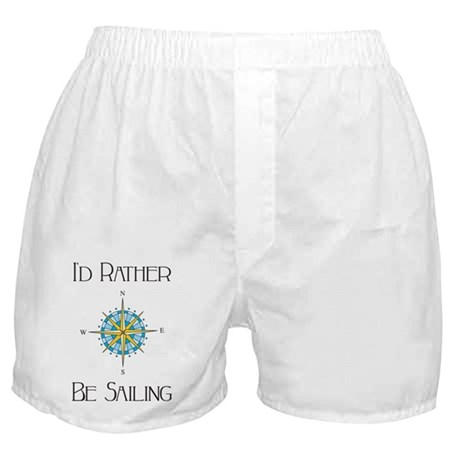 Id Rather Be Sailing Boxer Shorts