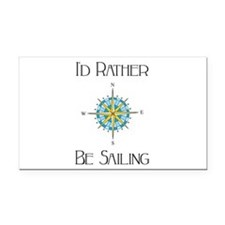 Id Rather Be Sailing Rectangle Car Magnet