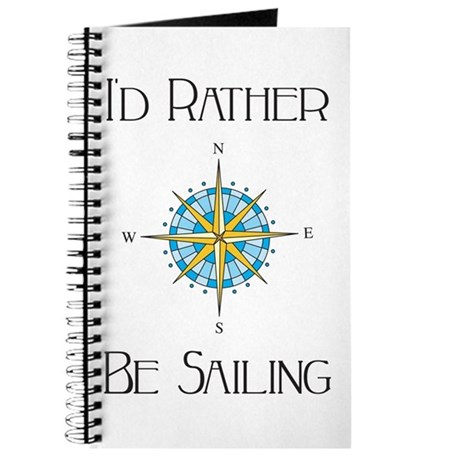 Id Rather Be Sailing Journal