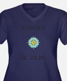 Id Rather Be Sailing Plus Size T-Shirt