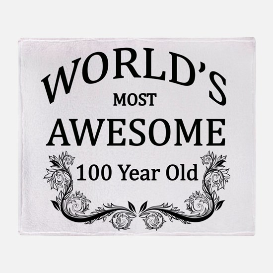 World's Most Awesome 100 Year Old Throw Blanket