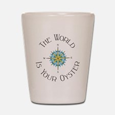 The World Is Your Oyster Shot Glass