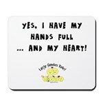 Full hands, full heart Mousepad