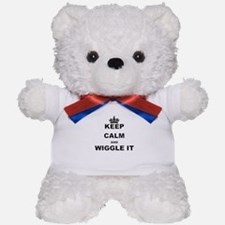 KEEP CALM AND WIGGLE IT Teddy Bear