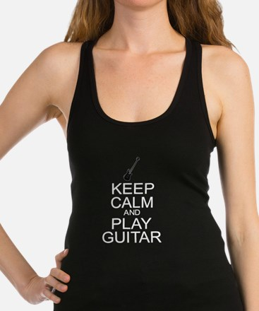 Keep Calm Play Guitar (Electric) Racerback Tank To