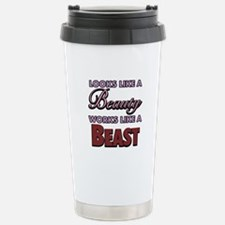 Looks Like A Beauty Works Like A Beast Travel Mug