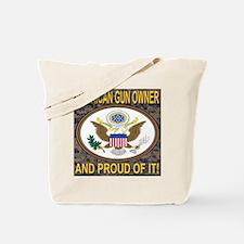 American Gun Owner And Proud Of It! Tote Bag