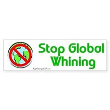 Global Whining Bumper Bumper Sticker