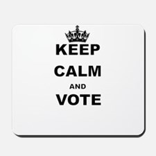 KEEP CALM AND VOTE Mousepad