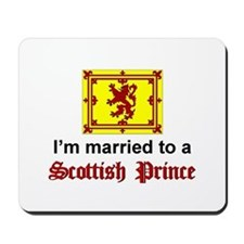 Married To A Scottish Prince Mousepad