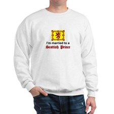 Married To A Scottish Prince Sweatshirt