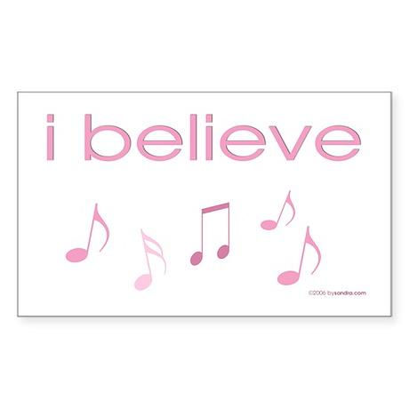 I believe in Music Rectangle Sticker