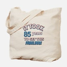 85 never looked so fabulous Tote Bag