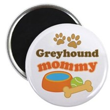 Greyhound Mom Magnet