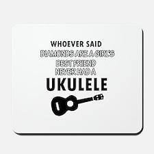 Ukulele Design better than Diamonds Mousepad