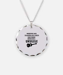 Ukulele Design better than Diamonds Necklace Circl