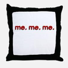 Me Me Me Throw Pillow