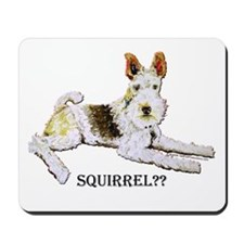 Squirrel Alert Fox Terrier Mousepad