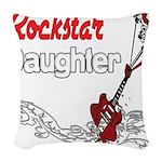 Rockstar Daughter copy.png Woven Throw Pillow