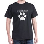 got Italian Greyhound? T-Shirt
