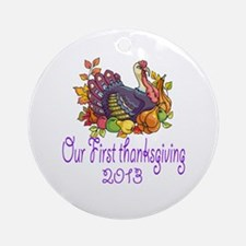 Our First Thanksgiving 2013 Ornament (Round)