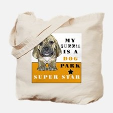 mY PUGGLE IS A DOG PARK SUPER Tote Bag